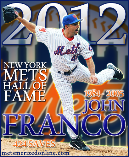 Congratulations To John Franco On Mets Hall Of Fame Selection!