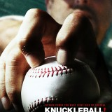 One Hour Left! Win VIP Tickets To Knuckleball, Movie Poster Signed By Dickey!