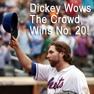 dickey wiows the crowd
