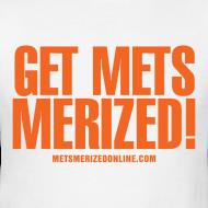 get mets merized