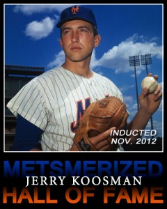Jerry Koosman MMO Hall of Fame
