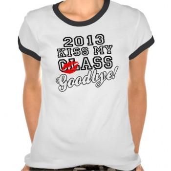 2013 kiss my ass