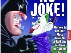 No Joke: Harvey Ready to Battle A-Rod and the Yanks