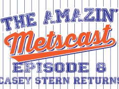 Amazin' Metscast: Casey Stern, Wild Card Frenzy, Conforto, Matz & More