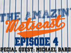 The Amazin' Metscast: Michael Baron, Trade Reviews, Terry Collins' Job
