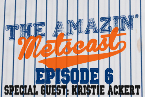 Amazin' Metscast: Kristie Ackert, The Clubhouse & A Defining Road-Trip