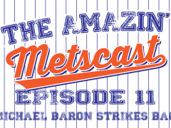 The Amazin' Metscast: The Jay Bay Chronicles